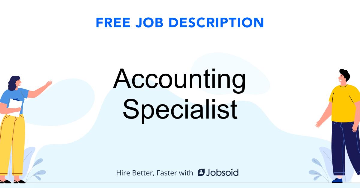 Accounting Specialist Job Description Template - Jobsoid