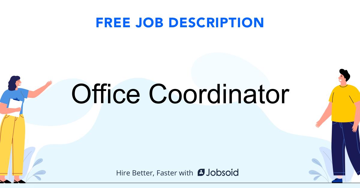 Office Coordinator Job Description Template - Jobsoid