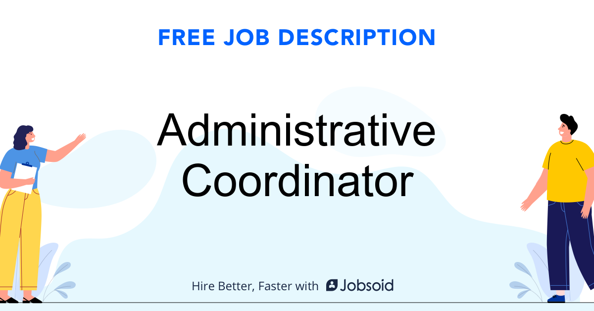 Administrative Coordinator Job Description Template - Jobsoid