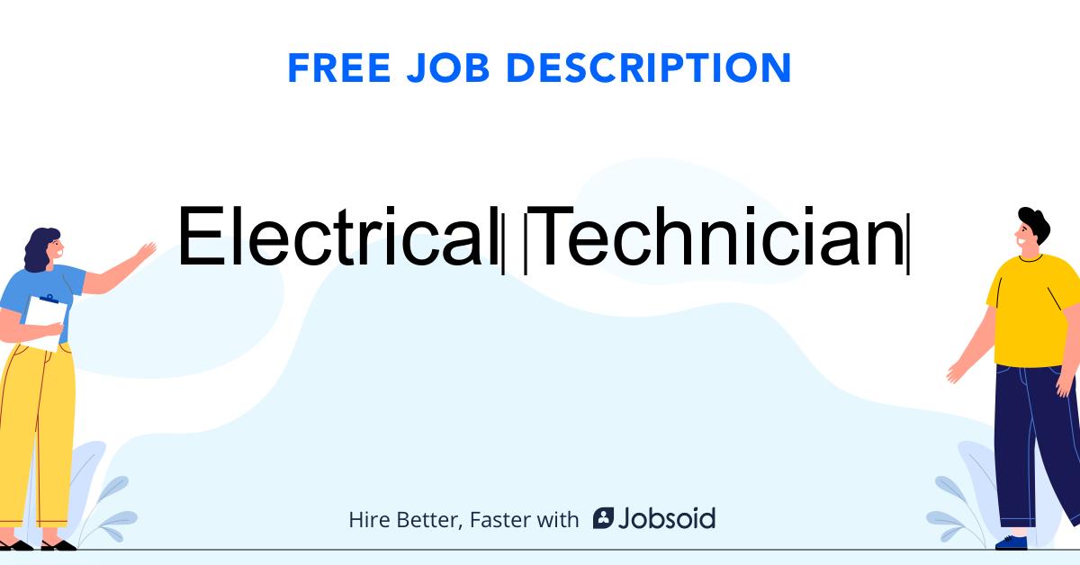 Electrical Technician Job Description Template - Jobsoid
