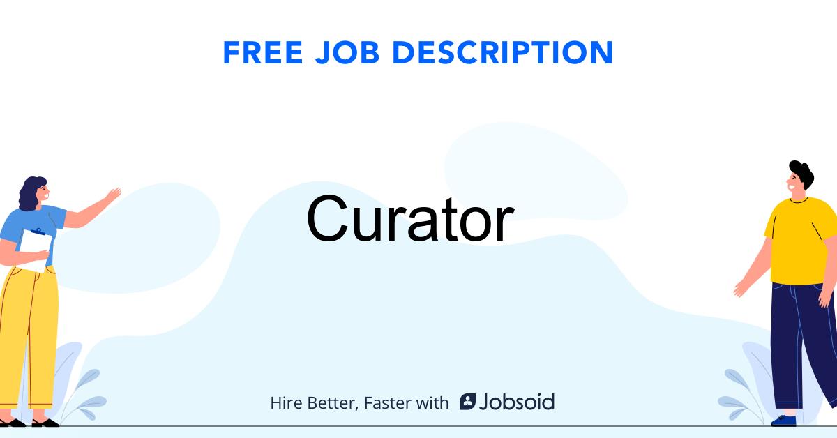 Curator Job Description Template - Jobsoid