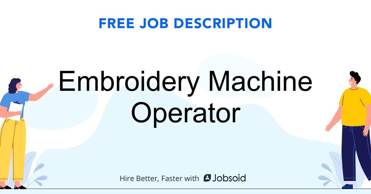 Embroidery Machine Operator Job Description - Image