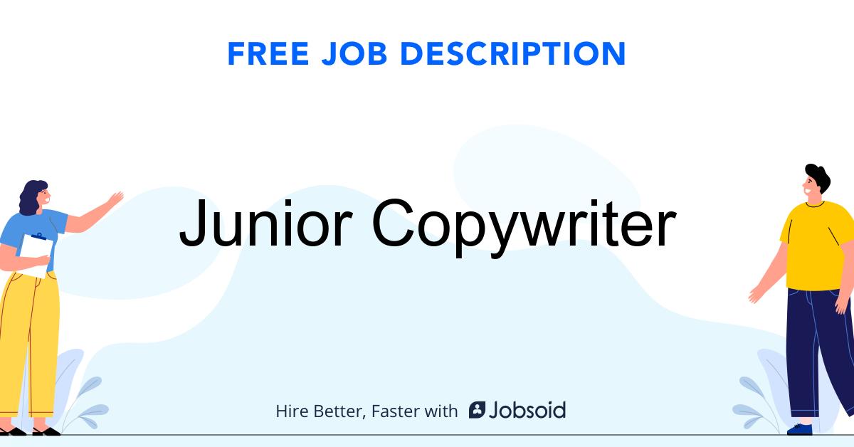 Junior Copywriter Job Description - Image